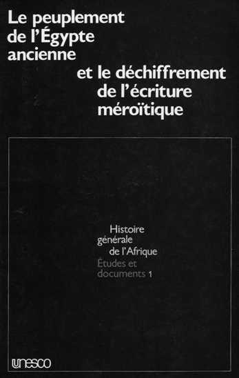Actes du colloque d'égyptologie du Caire publiés par l'UNESCO - Volume I de l'Histoire Générale de  l'Afrique